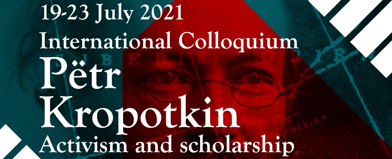 Kropotkin International Colloquium